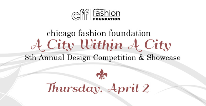 chicago Fashion Foundation 2015 Scholarship Showcase & Competition